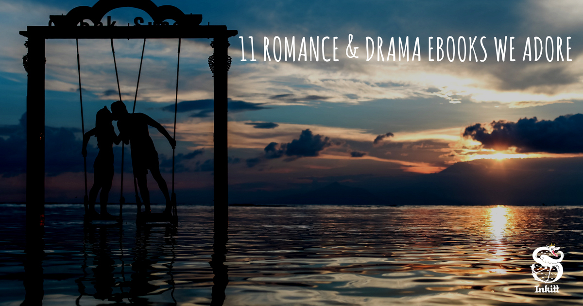 11 Romance and Drama eBooks we adore - Inkitt