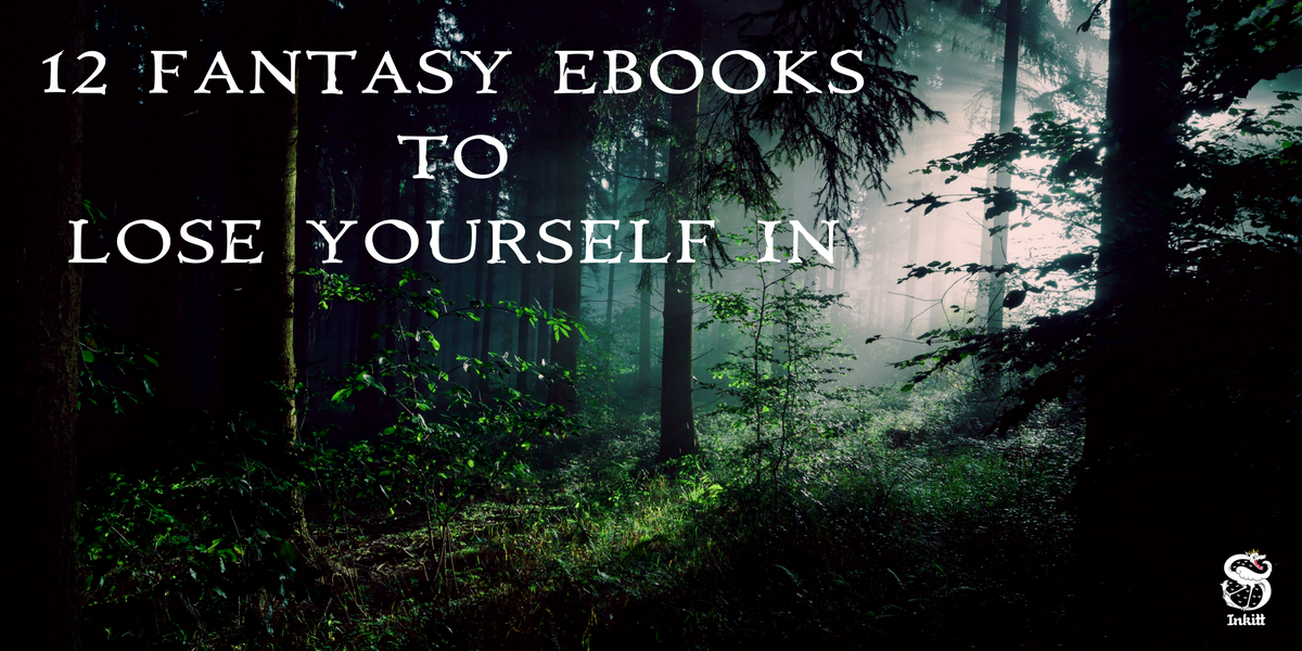 Lose yourself in these 12 new Fantasy eBooks - Inkitt